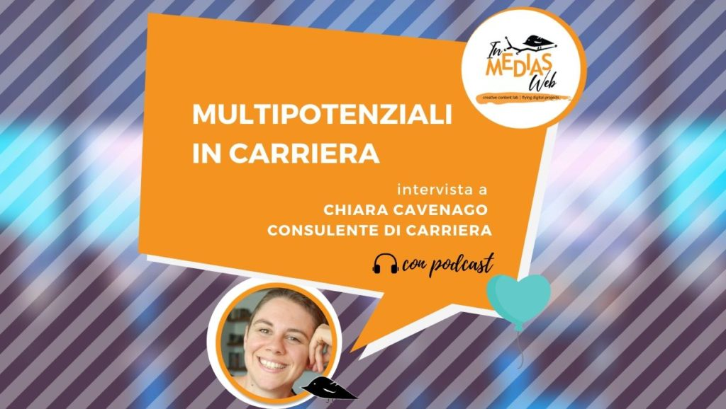 multipotenziali in carriera intervista a chiara cavenago