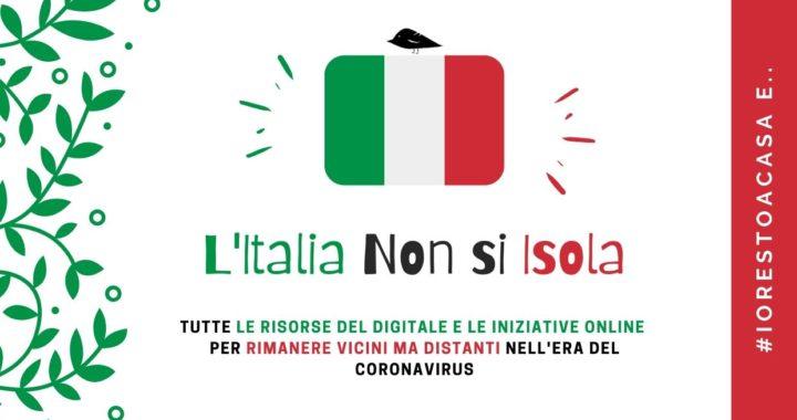 #iorestoacasa e che faccio? L'Italia Non Si Isola